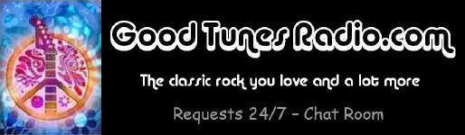 Click this banner to go to the GoodTunesRadio.com web site!  The classic rock you love and a lot more.