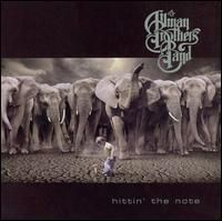 Hittin' the Note - The Allman Brothers Band - 2003