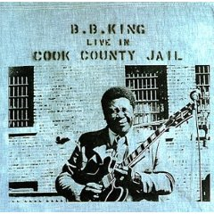 Live In Cook County Jail - B.B. King - 1970