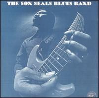 The Son Seals Blues Band - Son Seals - 1973