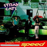 Built For Speed - Stray Cats - 1981